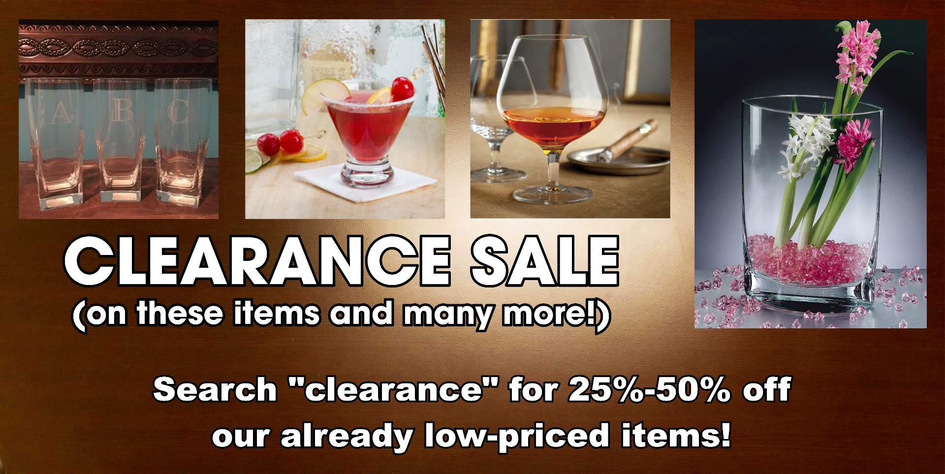 Clearance Sale for 25% to 50% Off